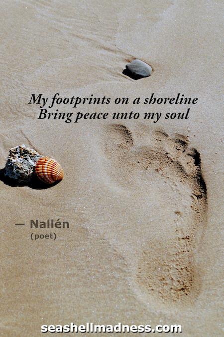 Beach Quote: My footprints on a shoreline bring peace unto my soul