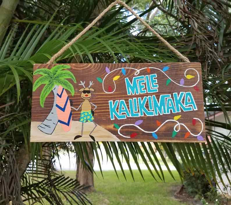 """Mele Kalikimaka"" Sign for a Hawaiian Christmas"