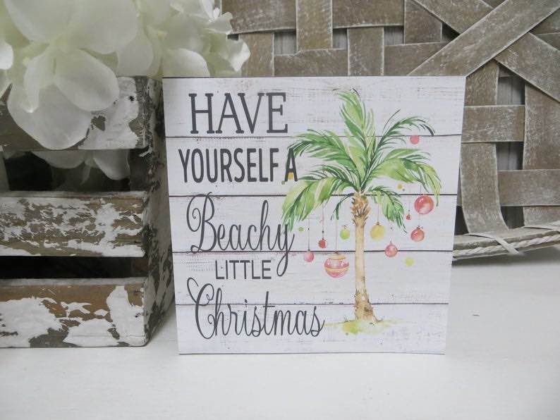 "Wooden Beach Christmas Sign, ""Have Yourself a Beachy Little Christmas"""