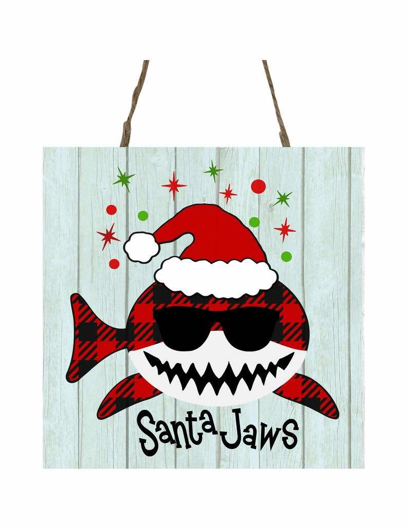 """Santa Jaws"" Coastal Christmas Printed Handmade Wooden Christmas Small Sign"