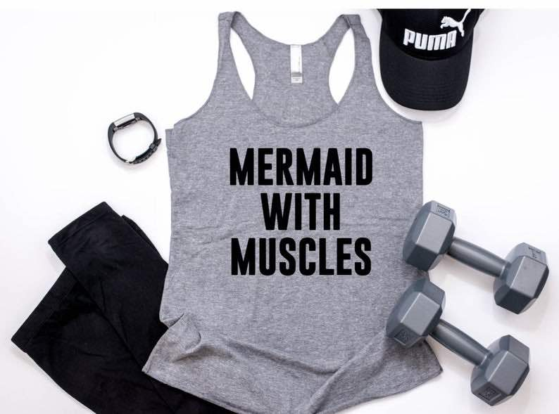 """""""Mermaid With Muscles"""" Gym Tank"""
