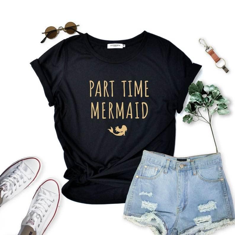 """Part Time Mermaid"" T-Shirt"