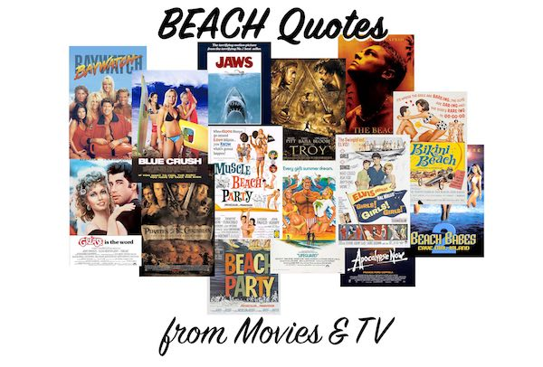 Beach Quotes from the Movies