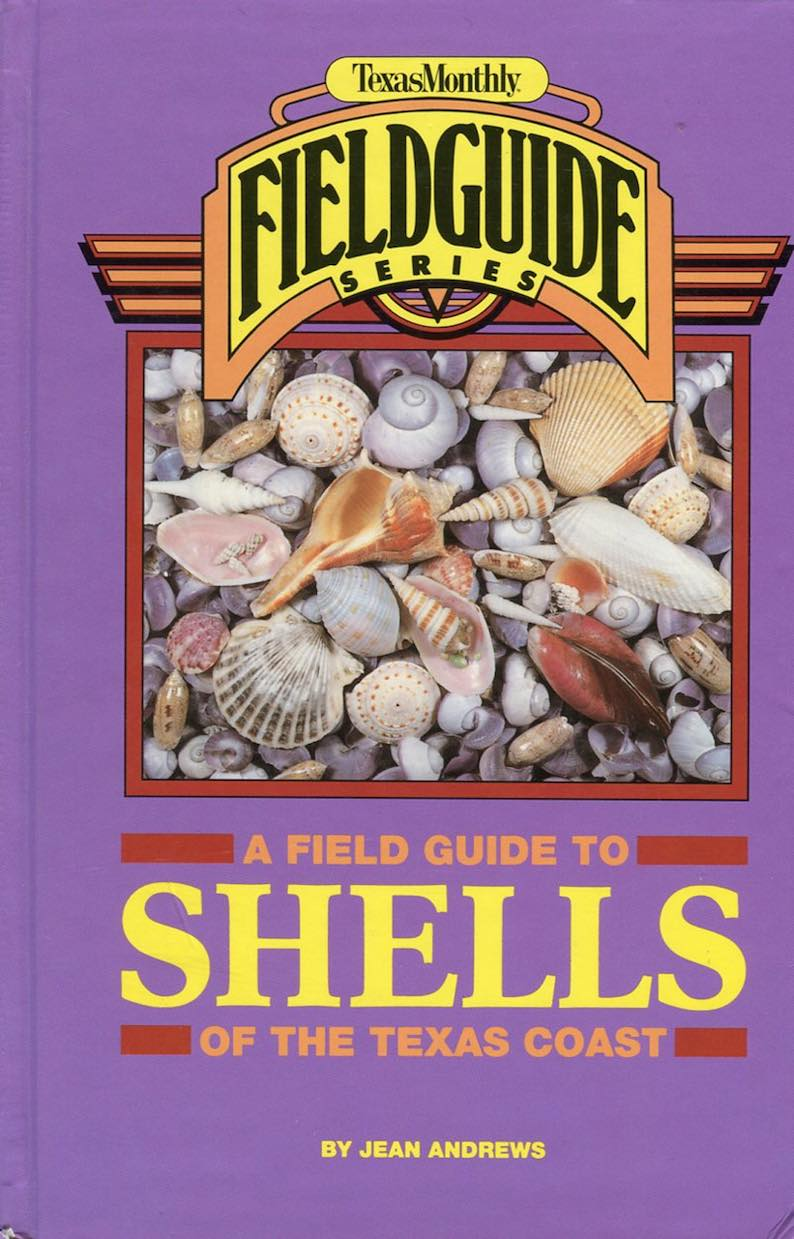 A Field Guide to Shells of the Texas Coast