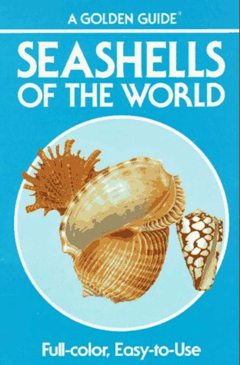 Seashells of the World – A Guide to the Better-Known Species
